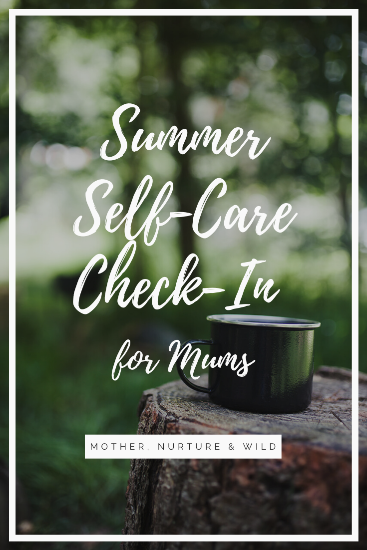 Summer Self-Care Check-In for Mums