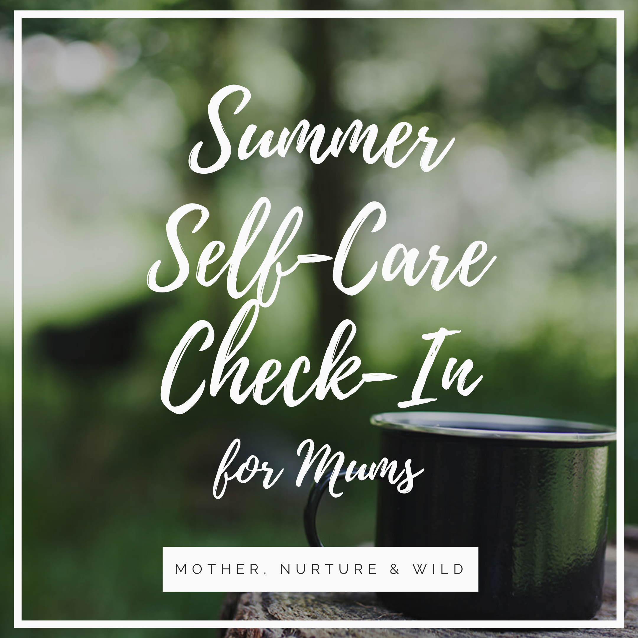 Summer Self-Care Check-In